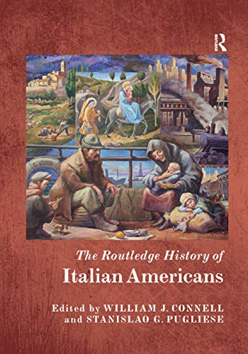 9780367230937: The Routledge History of Italian Americans