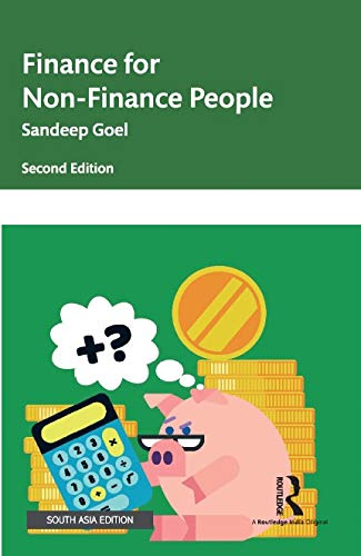 Finance for Non-Finance People (Second Edtion): Sandeep Goel