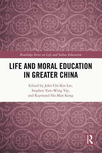 , Life and Moral Education in Greater China
