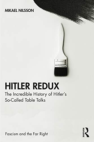 Hitler Redux: The Incredible History of Hitler's: Mikael Nilsson