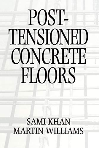 Post-Tensioned Concrete Floors: Martin Williams