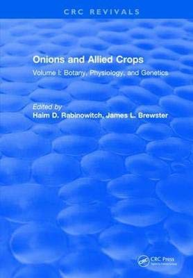 9780367412180: Onions and Allied Crops: Volume I: Botany, Physiology, and Genetics, 1St Edition (Special Indian Edition / Reprint Year : 2020)