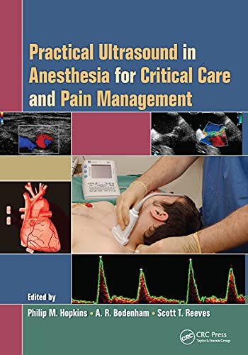 9780367452544: Practical Ultrasound in Anesthesia for Critical Care and Pain Management