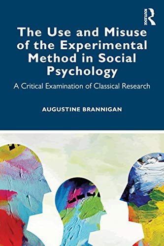 The Use and Misuse of the Experimental: Augustine Brannigan