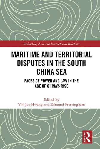 , Maritime and Territorial Disputes in the South China Sea