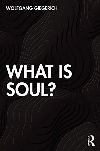 9780367477189: What is Soul?