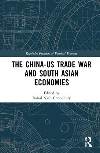 , The China-US Trade War and South Asian Economies