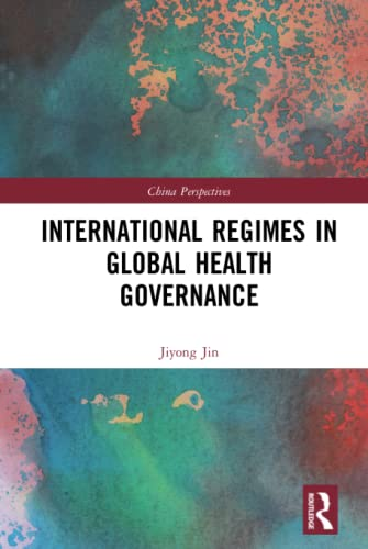 China) Jin  Jiyong (Associate Professor  Shanghai International Studies University, International Regimes in Global Health Governance
