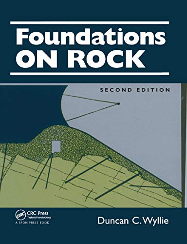 9780367865757: Foundations on Rock: Engineering Practice, Second Edition