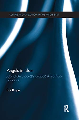9780367866518: Angels in Islam (Culture and Civilization in the Middle East)
