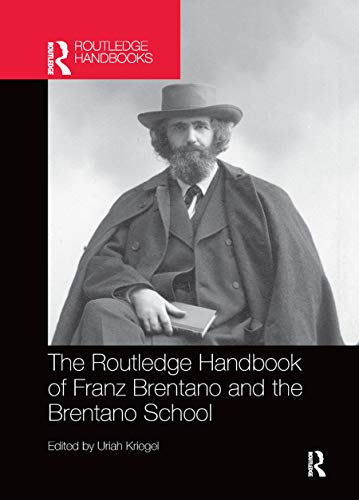9780367869663: The Routledge Handbook of Franz Brentano and the Brentano School