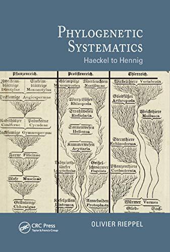 9780367876456: Phylogenetic Systematics: Haeckel to Hennig