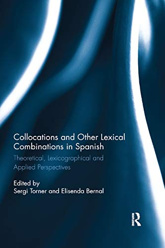 9780367883973: Collocations and other lexical combinations in Spanish