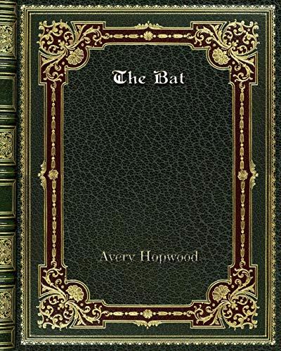 The Bat (Paperback): Avery Hopwood