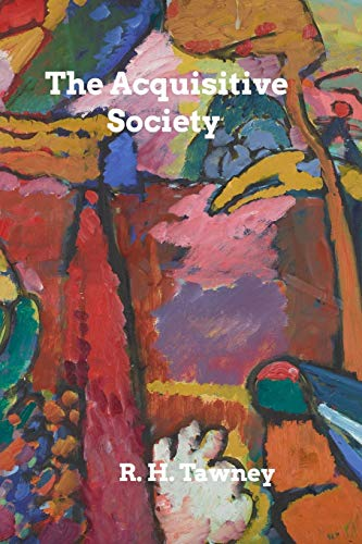The Acquisitive Society (Paperback): R H Tawney