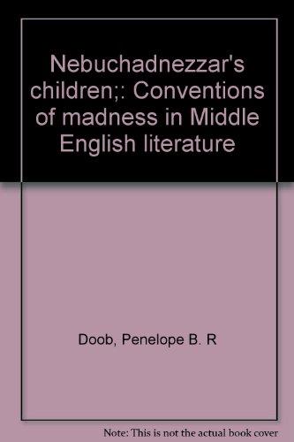 9780369916754: Nebuchadnezzar's children;: Conventions of madness in Middle English literature