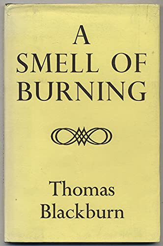 A Smell of Burning (0370000110) by Thomas Blackburn