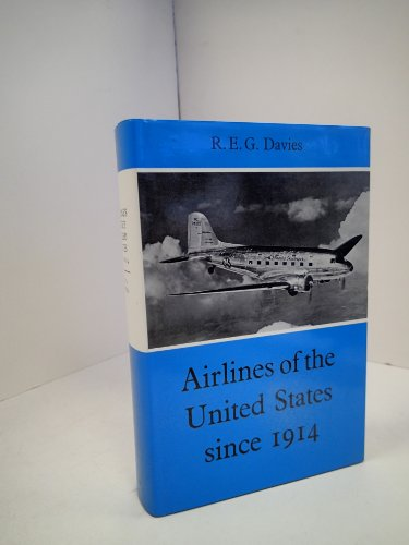 9780370000329: Airlines of the United States Since 1914