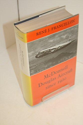 9780370000503: McDonnell Douglas Aircraft Since 1920