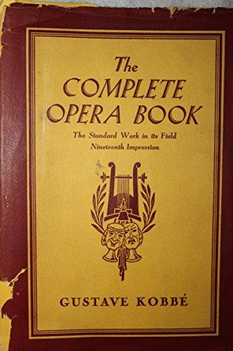 9780370000558: Kobbe's complete opera book