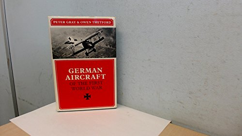 German Aircraft of the First World War: Owen Thetford