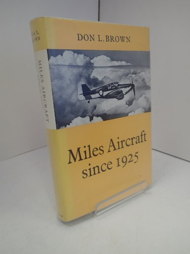 9780370001272: Miles Aircraft Since 1925