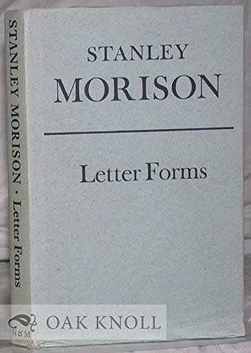 Letter forms, typographic and scriptorial: Two essays: Morison, Stanley