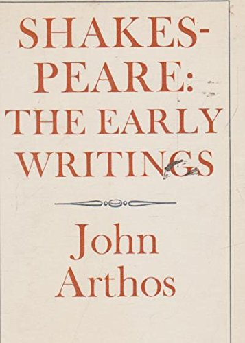 Shakespeare: The Early Writings