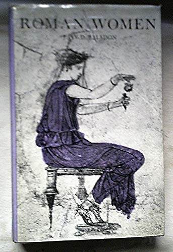 9780370002262: Roman Women: Their History and Habits