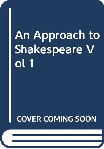 9780370002576: An Approach to Shakespeare: v. 1