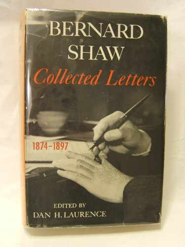 9780370002798: BERNARD SHAW Collected Letters 1874-1897
