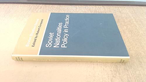 Soviet Nationalities Policy in Practice: Robert Conquest