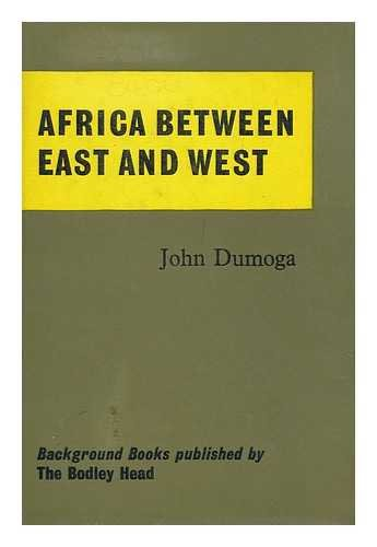 Africa between East and West: John Dumoga