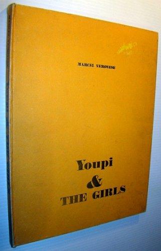 9780370004990: Youpi & The Girls