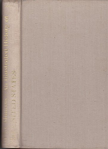 Illustrated History of the United States: Maurois, Andre