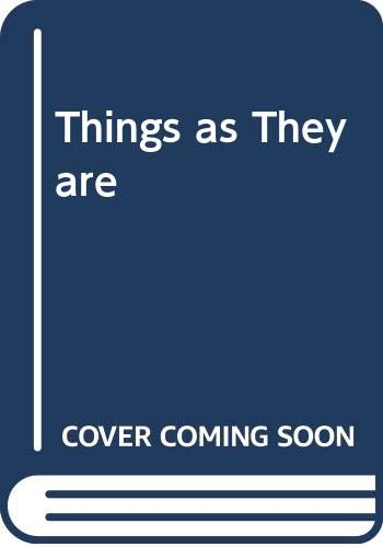 9780370005881: Things as They Are