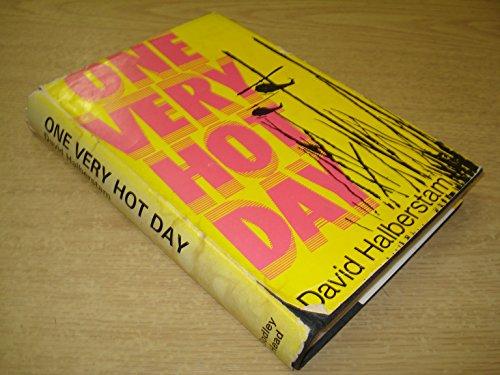 One Very Hot Day: Halberstam, David