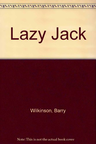 Lazy Jack (0370007085) by Wilkinson, Barry