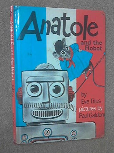 No Royalty A/C Anatole and the Robot (0370007158) by Eve Titus