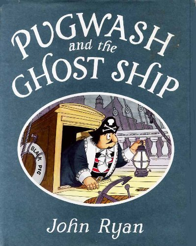 9780370007199: Pugwash and the Ghost Ship