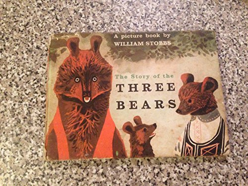 9780370007434: The Story of the Three Bears: a Picture Book