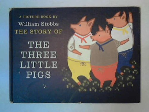 9780370007496: The Story of the Three Little Pigs