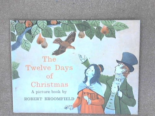 The Twelve Days of Christmas (Picture Books): Robert Broomfield