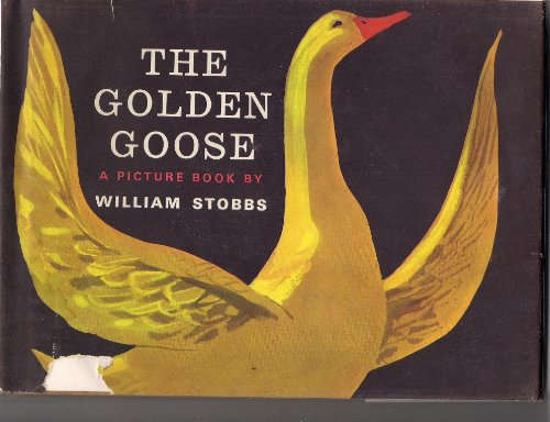 The Golden Goose: Stobbs, William