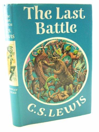 9780370009339: The Last Battle