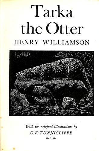 Tarka the Otter: Williamson, Henry