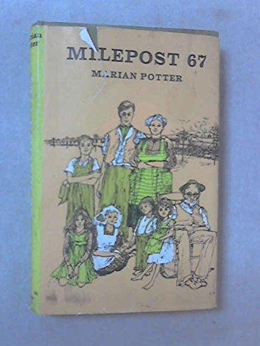 Milepost 67: Marian Potter