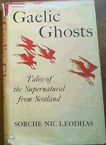 9780370010748: Gaelic Ghosts