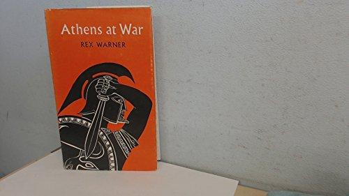 Athens At War: Warner Rex