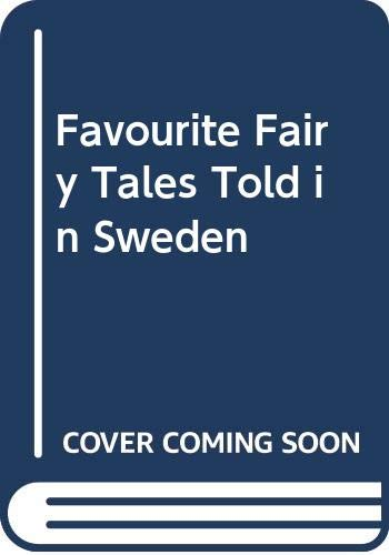 Favourite Fairy Tales Told in Sweden: Virginia Haviland; Illustrator-Ronni